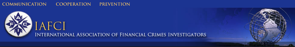 International Association of Financial Crimes Investigators (IAFCI)
